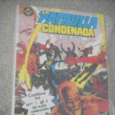 Cómics: LA PATRULLA CONDENADA Nº 1 AL 4 - TOMO 1 ED. ZINCO. Lote 131904774
