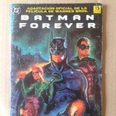 Cómics: BATMAN FOREVER / ADAPTACIÓN DE LA PELÍCULA (ZINCO EDICIONES, 1995). POR O'NEIL Y DUTKIEWICZ. Lote 132448663