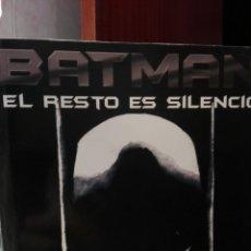 Cómics: BATMAN. EL RESTO ES SILENCIO. ENSAYO DE DAVID HERNANDO.. Lote 132497777