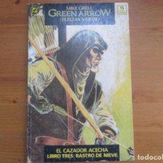 Cómics: GREEN ARROW. LIBRO TRES. RASTRO DE NIEVE. MIKEL GRELL. EDICIONES ZINCO. Lote 134854122