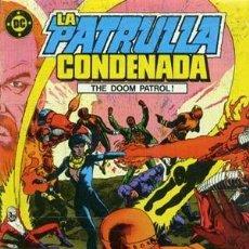 Cómics: LA PATRULLA CONDENADA - ED- ZINCO - COLECCION COMPLETA DE 16 NUMEROS. Lote 134890950