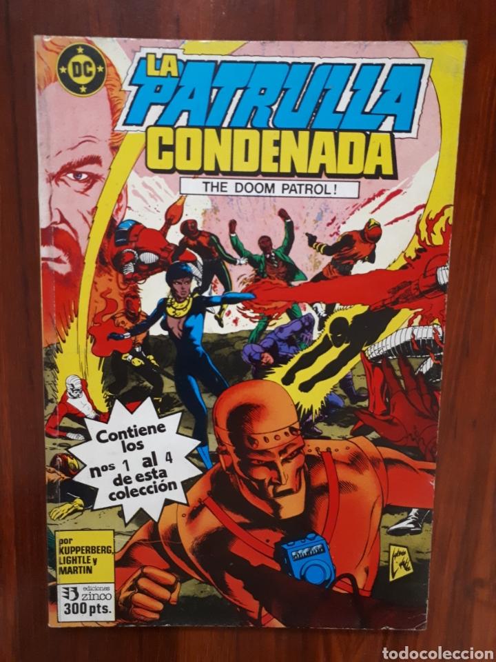 LA PATRULLA CONDENADA - THE DOOM PATROL - EDICIONES ZINCO - DC COMICS (Tebeos y Comics - Zinco - Patrulla Condenada)