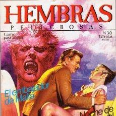 Cómics: HEMBRAS PELIGROSAS Nº 30 . Lote 135512974