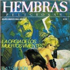 Cómics: HEMBRAS PELIGROSAS Nº 39 . Lote 135514582
