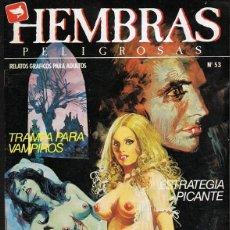 Cómics: HEMBRAS PELIGROSAS Nº 53. Lote 135517570