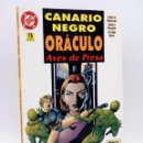 Cómics: CANARIO NEGRO ORÁCULO. AVES DE PRESA (CHUCK DIXON / GARY FRANK / JOHN DELL) ZINCO, 1996. OFRT. Lote 160469229