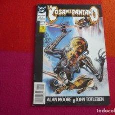 Cómics: LA COSA DEL PANTANO Nº 8 ( ALAN MOORE ) ¡MUY BUEN ESTADO! ZINCO DC MAXISERIE. Lote 138093878