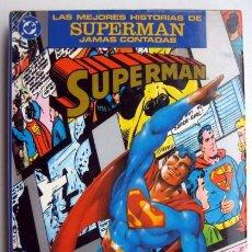 Cómics: LAS MEJORES HISTORIAS DE SUPERMAN JAMÁS CONTADAS. Lote 138339434