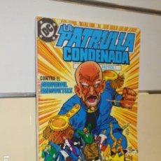 Cómics: RETAPADO LA PATRULLA CONDENADA CONTIENE LOS Nº 13 AL 16 DE ESTA COLECCION - ZINCO -. Lote 139895642