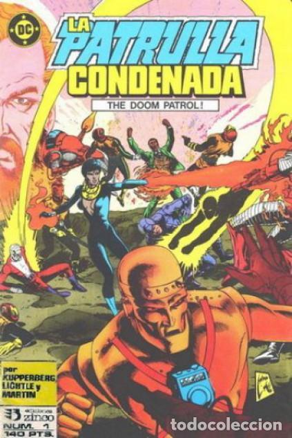 LA PATRULLA CONDENADA #1, ZINCO, 1.988 (Tebeos y Comics - Zinco - Patrulla Condenada)