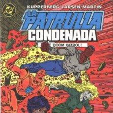 Cómics: LA PATRULLA CONDENADA #6, ZINCO, 1.988. Lote 140210146