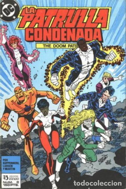 LA PATRULLA CONDENADA #8, ZINCO, 1.988 (Tebeos y Comics - Zinco - Patrulla Condenada)