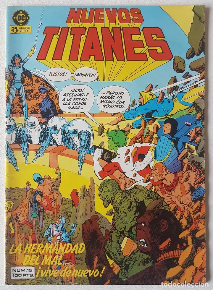 NUEVOS TITANES #15 (ZINCO, 1985) (Tebeos y Comics - Zinco - Nuevos Titanes)