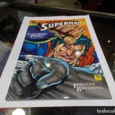 Cómics: SUPERMAN DC ZINCO JUICIO FINAL CAZADOR PRESA LIBRO TRES (SR). Lote 144039138