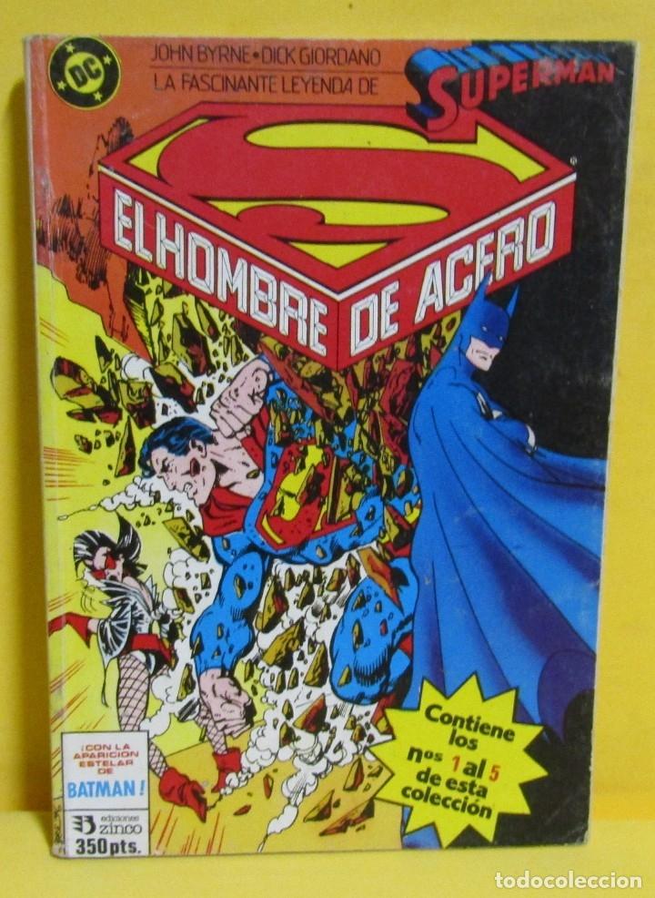 SUPERMAN EL HOMBRE DE ACERO Nº 9 JOHN BYRNE / DICK GIORDANO EDIC. ZINCO Nº DEL 1 AL 5 AÑOS 80 (Tebeos y Comics - Zinco - Retapados)