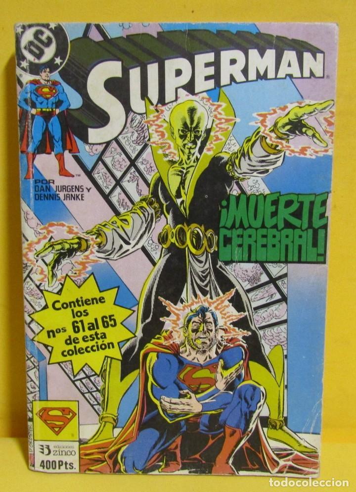 SUPERMAN MUERTE CEREBRAL DAN JURGENS / DENNIS JANKE Nº 21 EDIC. ZINCO Nº DEL 61 AL 65 AÑOS 80 (Tebeos y Comics - Zinco - Retapados)