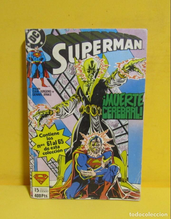 Cómics: SUPERMAN MUERTE CEREBRAL DAN JURGENS / DENNIS JANKE Nº 21 EDIC. ZINCO Nº DEL 61 AL 65 AÑOS 80 - Foto 3 - 145214074