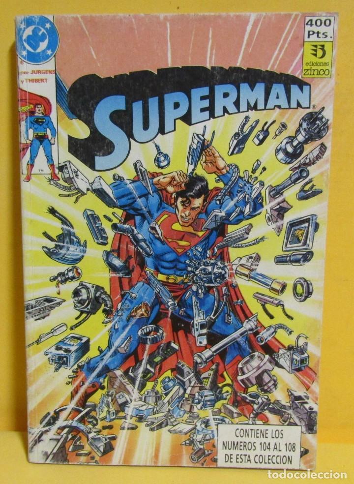 SUPERMAN JURGENS / THIBERT Nº 30 EDIC. ZINCO Nº DEL 104 AL 108 AÑOS 80 (Tebeos y Comics - Zinco - Retapados)