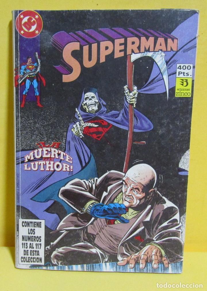 SUPERMAN LA MUERTE LUTHOR! Nº 30 EDIC. ZINCO Nº DEL 113 AL 117 AÑOS 80 (Tebeos y Comics - Zinco - Retapados)