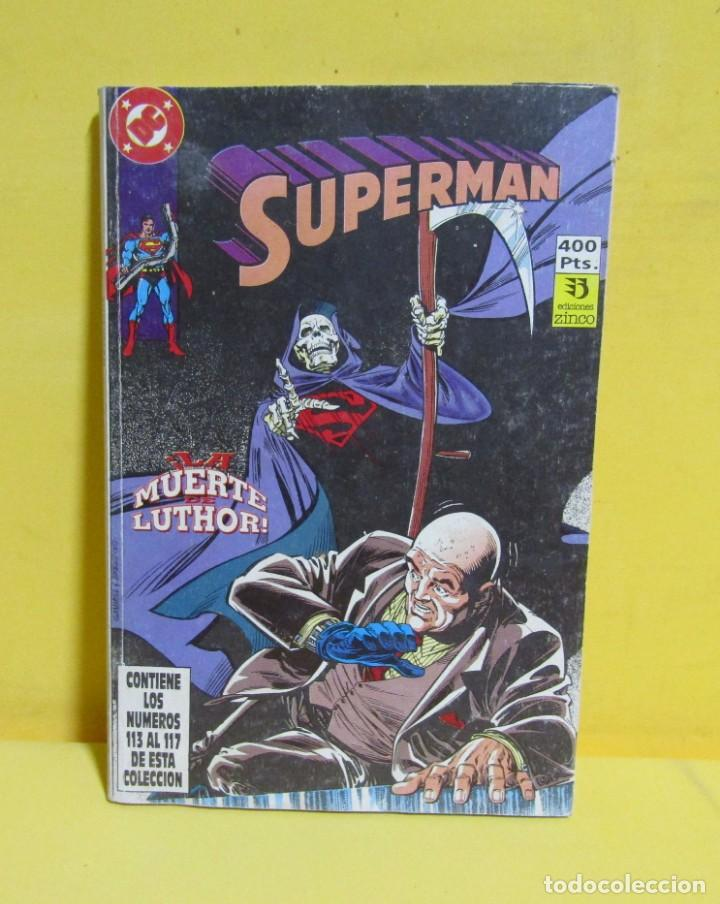 Cómics: SUPERMAN LA MUERTE LUTHOR! Nº 30 EDIC. ZINCO Nº DEL 113 AL 117 AÑOS 80 - Foto 4 - 145218118