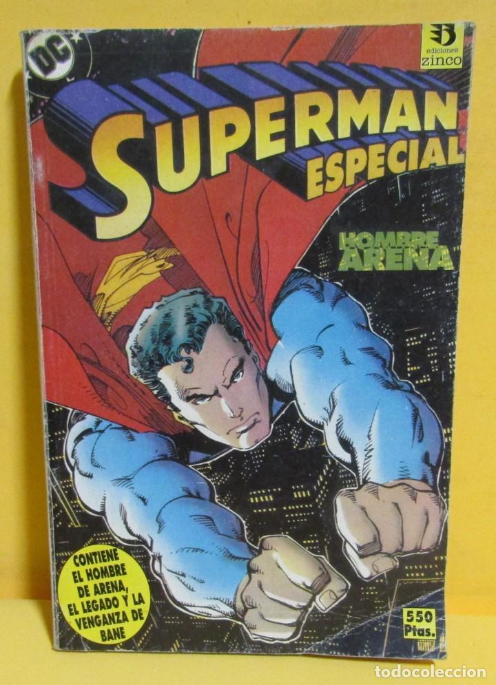 SUPERMAN HOMBRE ARENA / EL LEGADO / VENGANZA DE BANE Nº 36 EDIC. ZINCO AÑOS 80 (Tebeos y Comics - Zinco - Retapados)