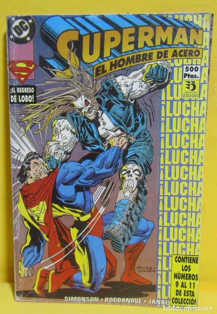 SUPERMAN EL HOMBRE DE ACERO SIMONSON / BOGDANOVE / JANKE Nº 40 EDIC. ZINCO CONTIENE DEL Nº 9 AL 11 (Tebeos y Comics - Zinco - Retapados)