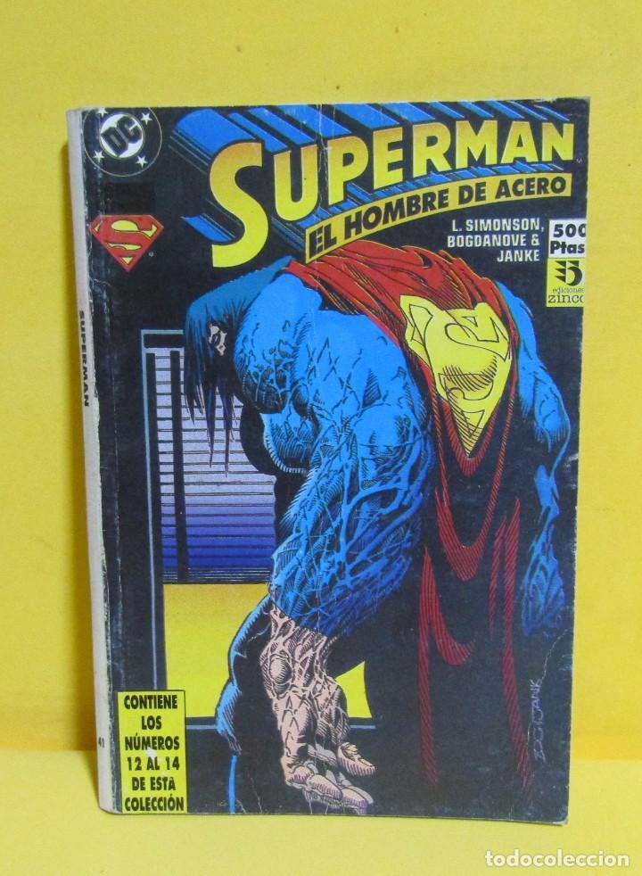 Cómics: SUPERMAN EL HOMBRE DE ACERO SIMONSON / BOGDANOVE / JANKE Nº 41 EDIC. ZINCO CONTIENE DEL Nº 12 AL 14 - Foto 3 - 145218374