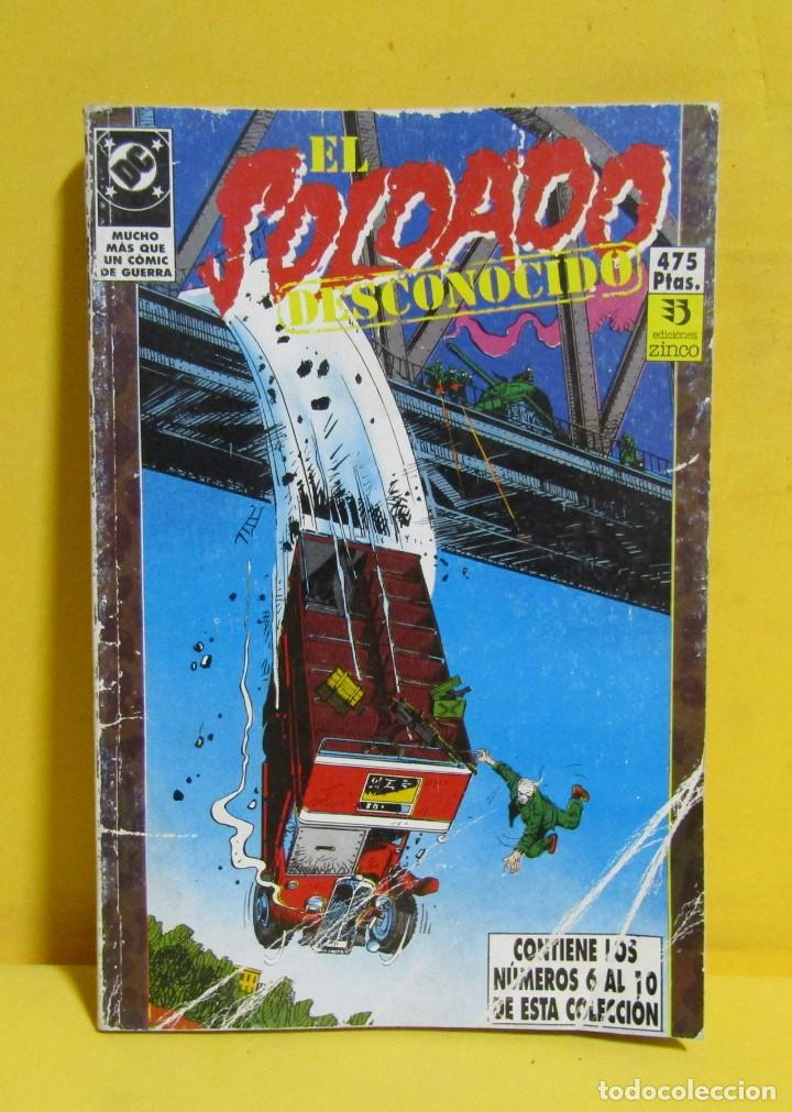 EL SOLDADO DESCONOCIDO EDICIONES ZINCO RETAPADOS CONTIENE LOS NUMEROS DEL 6 AL 10 AÑOS 80 (Tebeos y Comics - Zinco - Retapados)