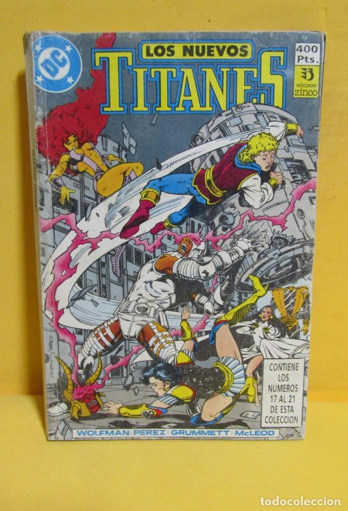 LOS NUEVOS TITANES Nº 4 EDICIONES ZINCO RETAPADO CONTIENE LOS NUMEROS DEL 17 AL 21 AÑOS 80 (Tebeos y Comics - Zinco - Retapados)