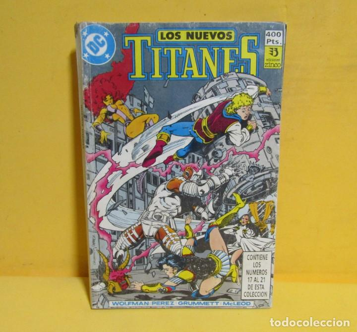 Cómics: LOS NUEVOS TITANES Nº 4 EDICIONES ZINCO RETAPADO CONTIENE LOS NUMEROS DEL 17 AL 21 AÑOS 80 - Foto 3 - 145246902