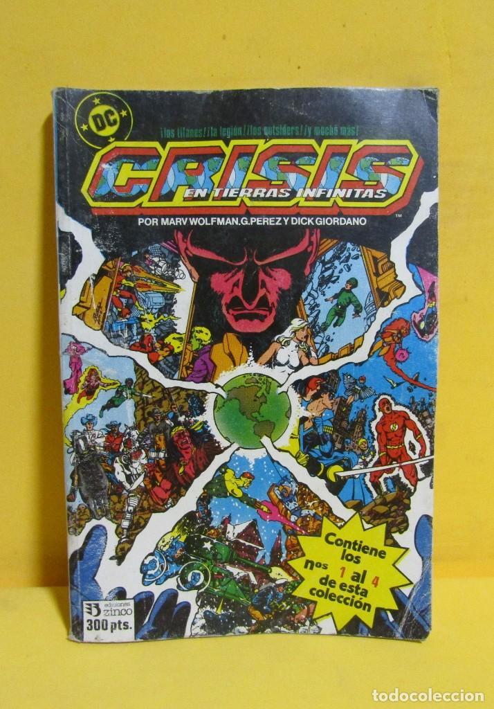 CRISIS EN TIERRAS INFINITAS TOMO 1 EDICIONES ZINCO RETAPADO CONTIENE LOS NUMEROS DEL 1 AL 4 AÑOS 80 (Tebeos y Comics - Zinco - Retapados)