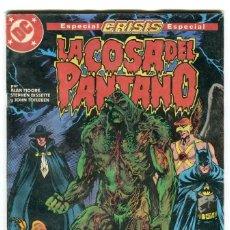Cómics: LA COSA DEL PANTANO ESPECIAL CRISIS Nº 9 EDICIONES ZINCO AÑO 1988. Lote 145382502