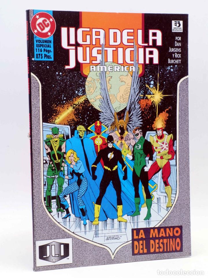 LIGA DE LA JUSTICIA AMERICA. VOL ESPECIAL LA MANO DEL DESTINO (JURGENS / BURCHETT) ZINCO, 1996. OFRT (Comics und Tebeos - Zinco - Liga de la Justicia)