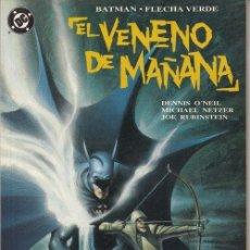 Cómics: BATMAN - FLECHA VERDE - EL VENENO DE MAÑANA - EDICIONES ZINCO. Lote 145751202