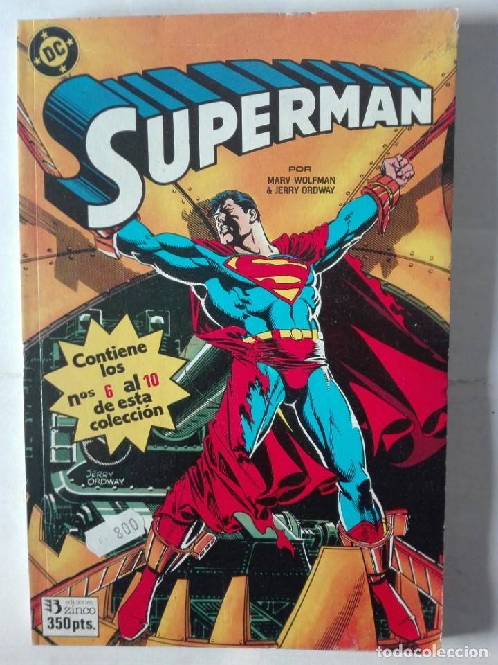 SUPERMAN 6 AL 10 (Tebeos y Comics - Zinco - Retapados)