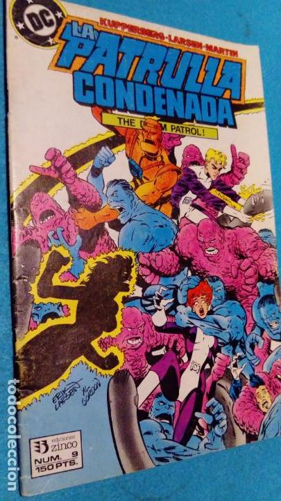 Cómics: LA PATRULLA CONDENADA # 9 - THE DOOM PATROL - ZINCO 1987 - KUPPERBERG, LIGHTLE & MARTIN - Foto 1 - 146599734