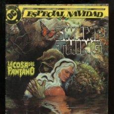 Cómics: LA COSA DEL PANTANO. ESPECIAL NAVIDAD - ZINCO (1988). Lote 146696906