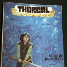 Cómics: THORGAL EL HIJO DE LAS ESTRELLAS ROSINSKI VAN HAMME EDICIONES ZINCO AÑO 1986. Lote 147345262