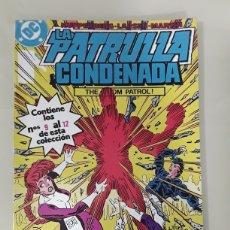 Cómics: LA PATRULLA CONDENADA EDICIONES ZINCO DC NUMERO 3. MUY BUEN ESTADO.. Lote 149244805