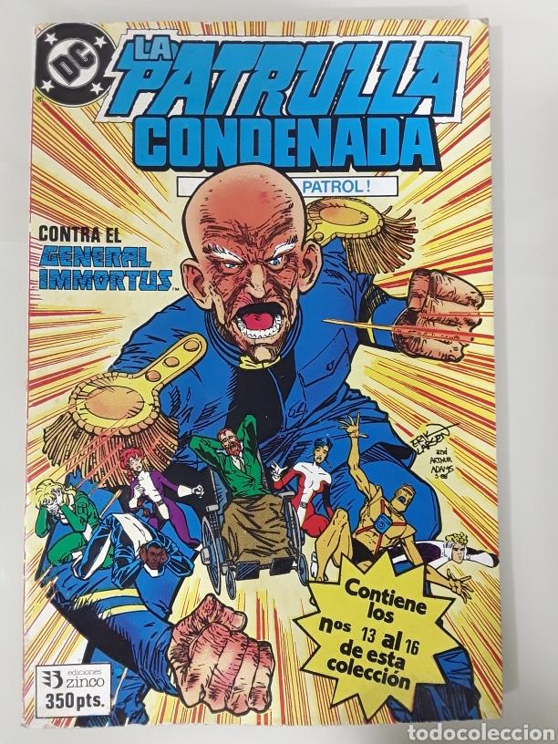 LA PATRULLA CONDENADA CONTRA EL GENERAL IMMORTUS DC COMICS (Tebeos y Comics - Zinco - Patrulla Condenada)