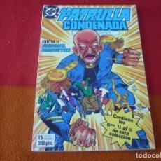 Cómics: PATRULLA CONDENADA RETAPADO NºS 13 AL 16 ( PAUL KUPPERBERG ERIK LARSEN ) ZINCO ¡BUEN ESTADO! 1989 DC. Lote 149440490