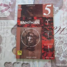 Cómics: THE SANDMAN VIDAS BREVES 5. Lote 150361350