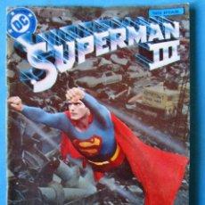 Cómics: SUPERMAN III. FIEL ADAPTACIÓN DEL FILM - EDICION EXTRA - ZINCO. 1983. Lote 150538218