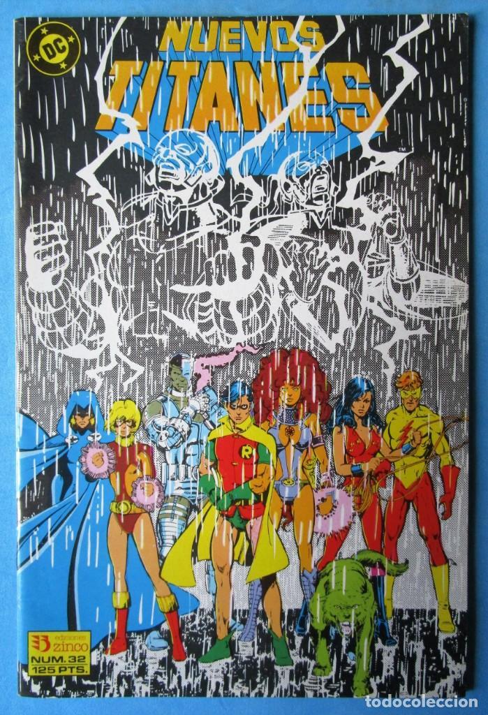 NUEVOS TITANES Nº 32 - ZINCO 1984 - ''MUY BUEN ESTADO'' (Tebeos y Comics - Zinco - Nuevos Titanes)