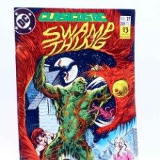 Cómics: CLASICOS DC 27. SWAMP THING / LA COSA DEL PANTANO (ALAN MOORE / BISSETTE / TOTLEBEN), 1990. OFRT. Lote 151126441