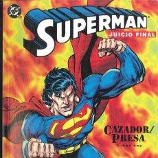 Cómics: SUPERMAN JUICIO FINAL Nº 1. Lote 152053270