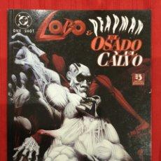 Cómics: LOBO & DEADMAN EL OSADO Y EL CALVO ZINCO ONE SHOT. Lote 152217214