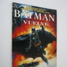 Cómics: COMIC BATMAN VUELVE, ADAPTACION OFICIAL EN COMIC DE LA PELICULA, ZINCO, DC. Lote 152475202
