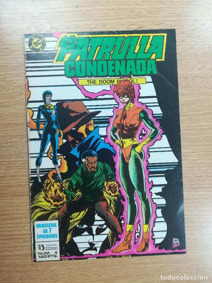 PATRULLA CONDENADA #4 (Tebeos y Comics - Zinco - Patrulla Condenada)