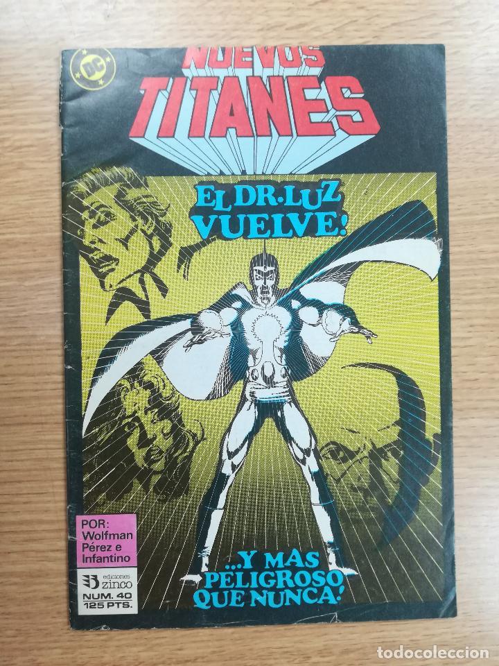 NUEVOS TITANES VOL 1 #40 (Tebeos y Comics - Zinco - Nuevos Titanes)